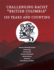 Challenging Racist British Columbia - 150 Years and Counting book cover